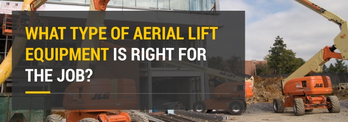 Which Aerial Lift Is Right For The Job? | Aerial Lift Rental