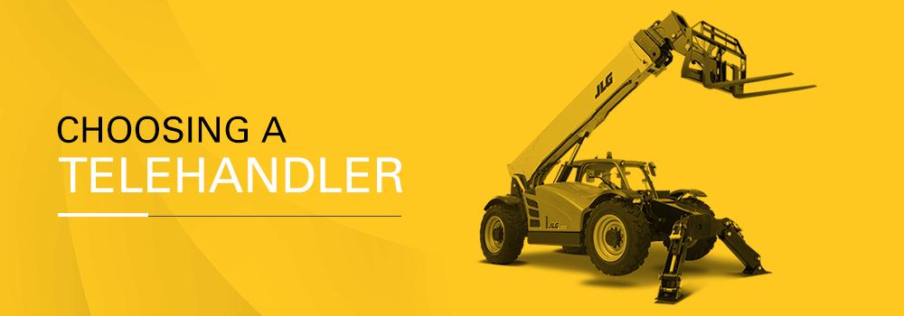 choosing a telehandler