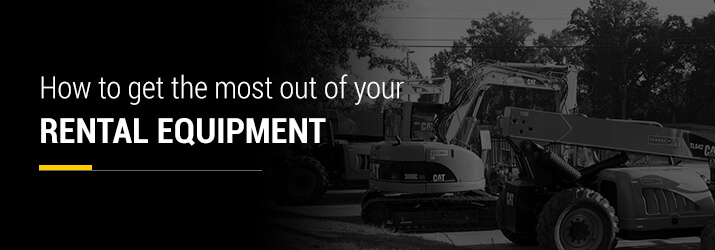 maximize rental equipment