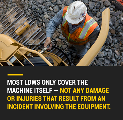 Most LDWs only cover the machine itself.
